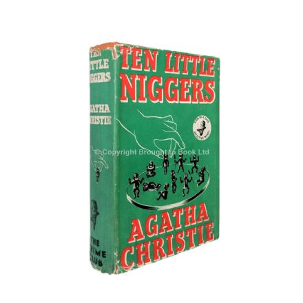 Ten Little Niggers by Agatha Christie First Edition The Crime Club by Collins 1939